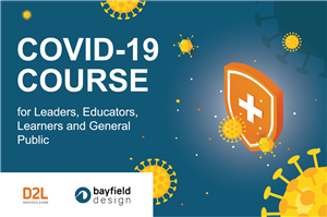 COVID-19 Course for Leaders, Educators, Learners and General Public