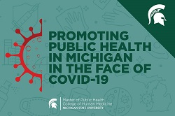 Promoting Public Health in Michigan in the Face of COVID-19
