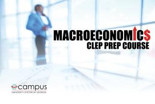 Macroeconomics CLEP Prep (2020/21)